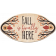 Fall Is Finally Here Wood Label