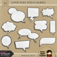 Super Hero Speech Bubble
