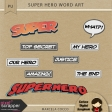 Super Hero Word Art