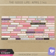The Good Life: April - Tags