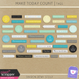 Make Today Count - Tags