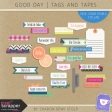 Good Day - Tags and Tapes