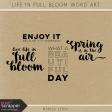 Life in Full Bloom Word Art Kit