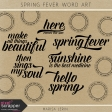 Spring Fever Word Art Kit