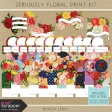 Seriously Floral Print Kit