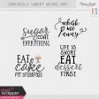 Seriously Sweet Word Art Kit
