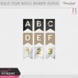 Build Your Basics Banner Alphas Kit
