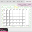 The Good Life: May Calendars