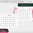 The Good Life: June Calendars Kit