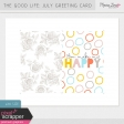 The Good Life: July Greeting Card Kit