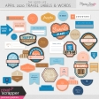 The Good Life: April 2020 Travel Labels & Words Kit