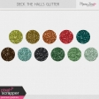 Deck the Halls Glitters Kit