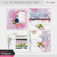 All The Princesses Quick Pages Kit