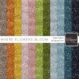 Where Flowers Bloom Glitter Sheets Kit