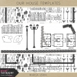 Our House Templates Kit
