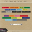 Video Game Valentine Label Kit