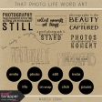 That Photo Life Word Art Kit