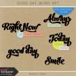 Good Day Word Art Kit