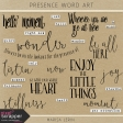 Presence Word Art Kit