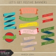 Let's Get Festive Banners Kit