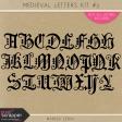 Medieval Letters Kit #3