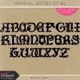 Medieval Letters Kit #4