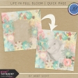 Life In Full Bloom - Quick Page Kit