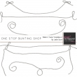 One Stop Bunting Shop - Baker's Twine String Template Kit 2