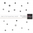 One Stop Bunting Shop - Button Template Kit