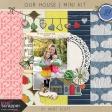 Our House - Mini Kit