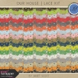 Our House - Lace Kit