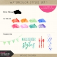 Watercolor Styles Set 1