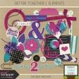 Better Together - Elements