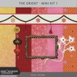 The Orient - Mini Kit 1