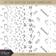 At the Doctor Paper Templates Kit