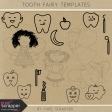 Tooth Fairy Templates Kit