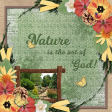Nature is the art of God! (JKEMP)