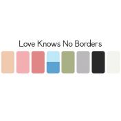 Love Knows No Borders image