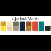 Enjoy Each Moment image