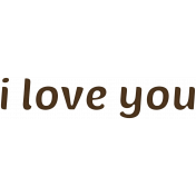 "Sweet Valentine ""I Love You"" Word Art"