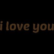 """Sweet Valentine """"I Love You"""" Word Art"""
