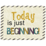 The Best Is Yet To Come- Today Is Just Beginning Tag