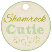 "Oh Lucky Day- ""Shamrock Cutie"" Tag"