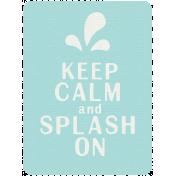Rain, Rain- Journal Cards- Keep Calm