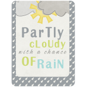 Rain, Rain- Journal Cards- Partly Cloudy