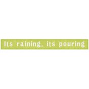 Rain, Rain- It's Raining It's Pouring Label