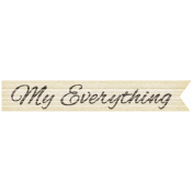 I Love You Mom- My Everything Label