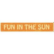 At The Beach- Fun In The Sun Word Art