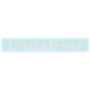 Oh Baby, Baby- Little Prince Label