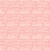 Oh Baby Baby- Baby Words Pink Paper